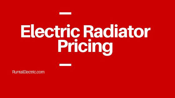 Electric Radiator Pricing
